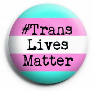 Trans Lives Matter Button